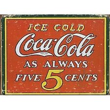 Coca Cola Ice Cold As Always 5 cents steel sign  (de)