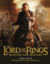 LORD OF THE RINGS..WEAPONS AND WARFARE.H/BACK BY CHRIS SMITH