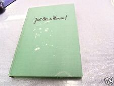 """Vintage Hardcover JUST LIKE A WOMAN! """"How to tell the Girls"""" by Bj Kidd/1945"""