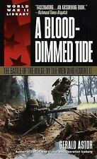 A Blood-Dimmed Tide: The Battle of the Bulge by the Men Who Fought It (Dell Worl
