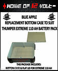 Thumper GENUINE REPLACEMENT bottom case EXTREME 110 AH Battery Pack 12 volt AGM
