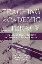 Teaching Academic Literacy: The Uses of Teacher-research in Developing A Writing