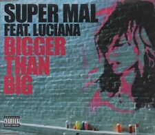 SUPER MAL feat Luciana Bigger than Big 2 TRACK CD   NEW - NOT SEALED