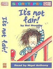 BEL MOONEY IT'S NOT FAIR CASSETTE story READ NIGEL ANTHONY COVER TO COVER