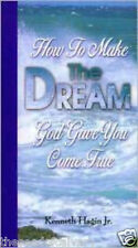 How to Make the Dream God Gave You Come True NEW