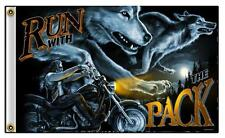 RUN WITH THE PACK 3 X 5 MOTORCYCLE DELUXE BIKER FLAG FL416 new wolves BIG DOG