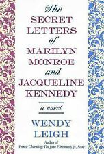 The Secret Letters: of Marilyn Monroe and Jacqueline Kennedy: A Novel, United St
