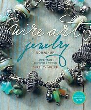 Sharilyn Miller - Wire Art Jewelry Workshop (2011) - Used - Trade Paper (Pa