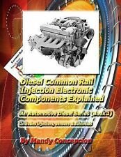 Diesel Common Rail Injection : Electronics Components Explained - Book 1 by...