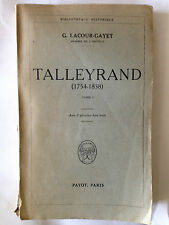 TALLEYRAND 1947 VOL 1  LACOUR GAYET ILLUSTRE PAYOT