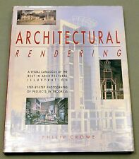 Architectural Rendering : An International Perspective by Philip Crowe (1992,...