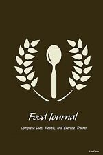 Food Journal: Complete Diet, Health, and Weight Loss Tracker - Laurel Spoon...