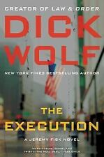 The Execution - DICK WOLF (2014) 1st/1st SIGNED by author!!