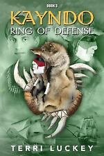 Kayndo: Kayndo Ring of Defense : Book 3 of the Kayndo Series- a...