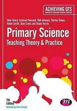 Primary Science: Teaching Theory and Practice by Diane Harris, Rob Johnsey,...