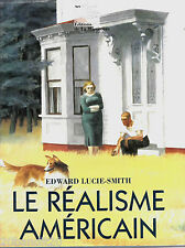 LE REALISME AMERICAIN EDWARD LUCIE-SMITH MARTINIERE 1994