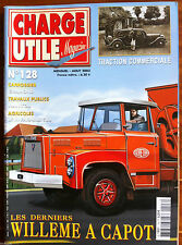 CHARGE UTILE Magazine n°128; Traction commerciale/ Willeme à capot/ Gramond