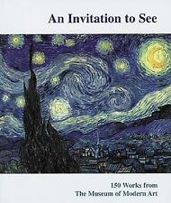 An Invitation to See: 150 Works from The Museum of Modern Art
