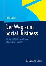 Schütt, Peter - Der Weg zum Social Business