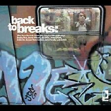Back to Breaks: The True Sounds from the Original Block Parties (Blow) CD  NEW