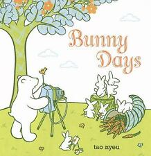 Bunny Days by Tao Nyeu (2010, Hardcover)