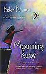 Mourning Ruby by Helen Dunmore (2005) Signed