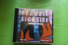 Classic Eighties Vol 3- Australian Crawl, Billy Idol, Duran Duran