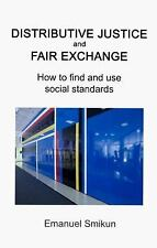Distributive Justice and Fair Exchange: How to find and use social standards, Sm