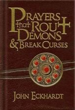 PRAYERS THAT ROUT DEMONS & BREAK CURSES - JOHN ECKHARDT (HARDCOVER) NEW