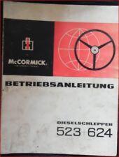 IHC Schlepper 523 , 624 Betriebsanleitung