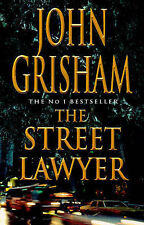 Grisham, John The Street Lawyer Very Good Book