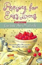 Recipes for Easy Living by Curtiss Ann Matlock