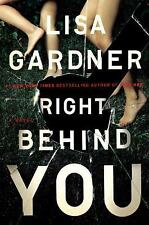 Right Behind You by Lisa Gardner (2017, Hardcover)