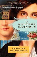 La montaña invisible (Spanish Edition) by De Robertis, Carolina