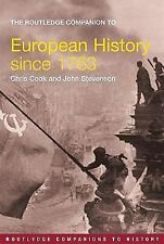 European History since 1763 by Chris Cook and John Stevenson (2005, Paperback)