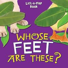 Whose Feet Are These? (Guess Who? Lift-a-Flap series)