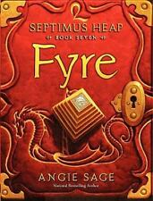 Septimus Heap, Book Seven: Fyre by Sage, Angie