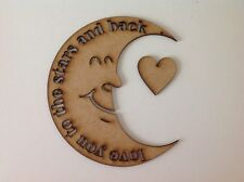Laser Cut 'I love you to the moon and back' -Quote inside Moon With Heart (A117)