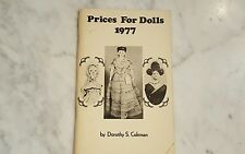 Prices For Dolls 1977 By Dorothy S. Coleman