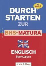 CLAUDIA ZEKL - DURCHSTARTEN ZUR BHS-MATURA ENGLISCH 4./5. KLASSE. ÜBUNGSBUCH MI