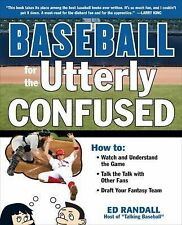 Baseball for the Utterly Confused (Utterly Confused Series)