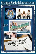 Michigan Custody Lawyers.com Child Support Payments Father Attorney Website URL