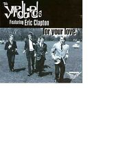 The Yardbirds Featuring Eric Clapton - For Your Love / Charly Holdings CD 1993