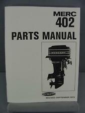 Mercury 402 Outboard Motor Parts Manual – 40 HP – 1973 - 3336258 & up