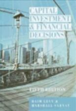 Capital Investment and Financial Decisions by Marshall S. Sarnat, Haim Levy...