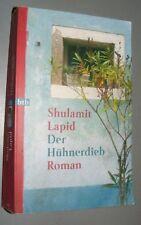 Shulamit LAPID Der Hühnerdieb ROMAN 1998