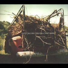 Kate Jacobs - You Call That Dark [Digipak] (Bar/None Records) CD NEW