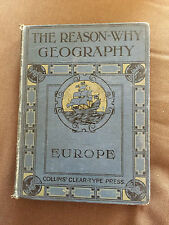 "1926 ""REASON WHY GEOGRAPHY - EUROPE"" ILLUSTRATED HARDBACK BOOK"