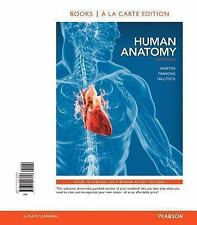 Human Anatomy, Books a la Carte Edition by Michael J. Timmons, Robert B. Tallit…