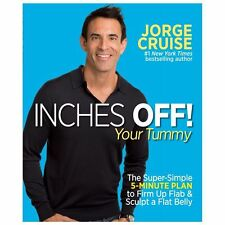 Inches Off! Your Tummy: The Super-Simple 5-Minute Plan to Firm Up Flab-ExLibrary